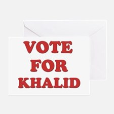 Vote for KHALID Greeting Card