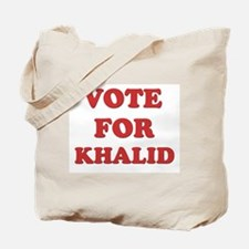 Vote for KHALID Tote Bag
