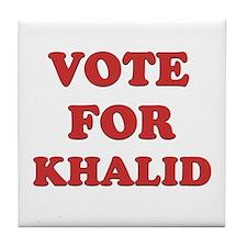 Vote for KHALID Tile Coaster