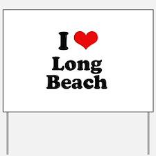I love Long Beach Yard Sign