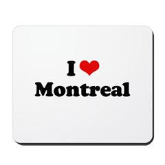 I love Montreal Mousepad