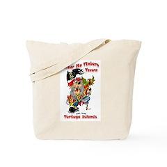 Shiver Me Timbers! Tote Bag