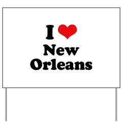 I love New Orleans Yard Sign