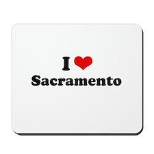 I love Sacramento Mousepad