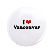 """I love Vancouver 3.5"""" Button (100 pack)"""