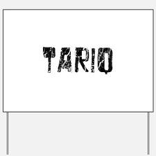Tariq Faded (Black) Yard Sign