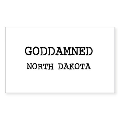 GODDAMNED NORTH DAKOTA Rectangle Sticker