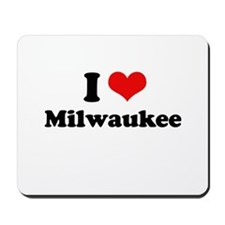 I love Milwaukee Mousepad