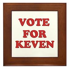 Vote for KEVEN Framed Tile