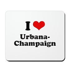 I love Urbana-Champaign Mousepad