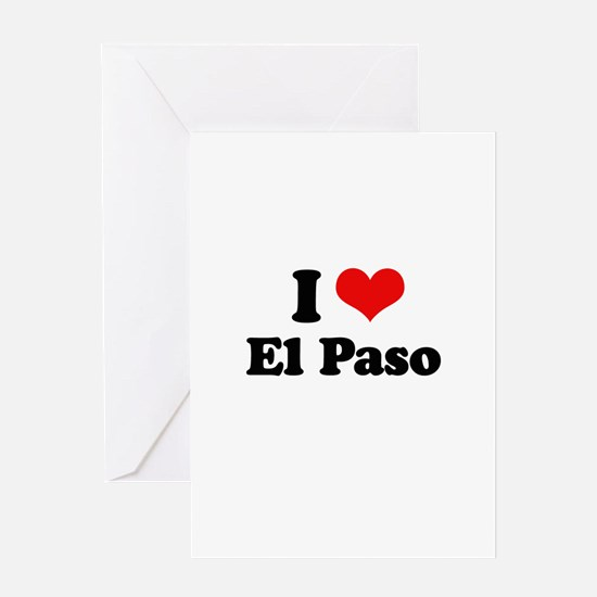 I love El Paso Greeting Card
