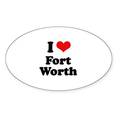 I love Fort Worth Oval Decal