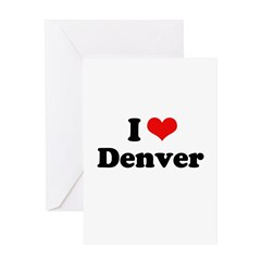 I love Denver Greeting Card