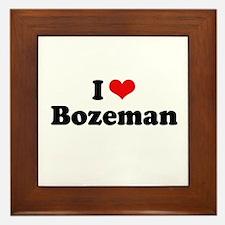 I love Bozeman Framed Tile