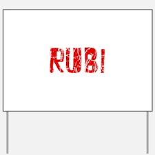 Rubi Faded (Red) Yard Sign