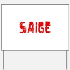 Saige Faded (Red) Yard Sign