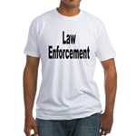 Law Enforcement (Front) Fitted T-Shirt