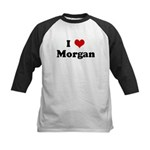 I Love Morgan Kids Baseball Jersey