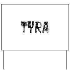 Tyra Faded (Black) Yard Sign