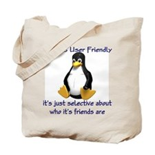 Linux is User Friendly Tote Bag