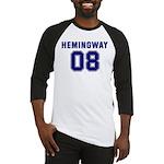 Hemingway 08 Baseball Jersey