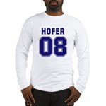 Hofer 08 Long Sleeve T-Shirt