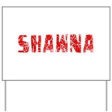 Shawna Faded (Red) Yard Sign