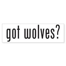 Got Wolves? Bumper Bumper Sticker