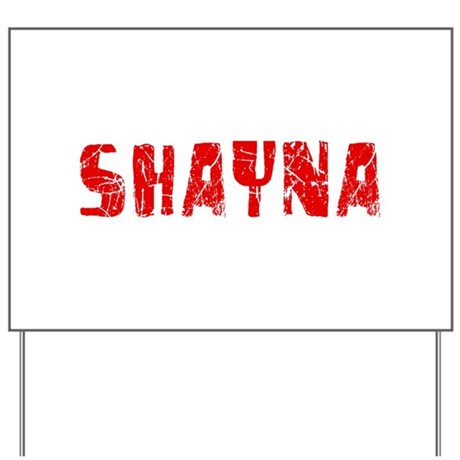 Shayna Faded (Red) Yard Sign