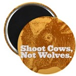 Shoot Cows Magnet