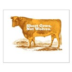 Shoot Cows Small Poster