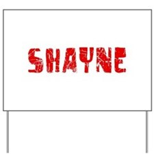 Shayne Faded (Red) Yard Sign