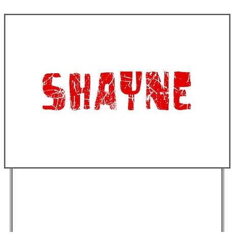 Shayne Faded (Red) Yard Sign