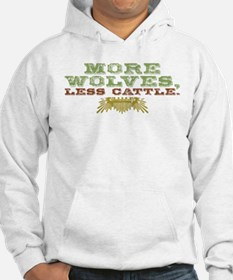 More Wolves. Less Cattle. Hoodie