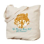 The Wolf Will Survive! Tote Bag