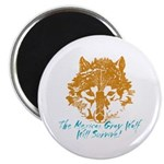 The Wolf Will Survive! Magnet