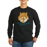 The Wolf Will Survive! Long Sleeve Dark T-Shirt
