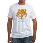 The Wolf Will Survive! Fitted T-Shirt
