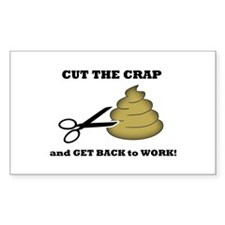 Cut The Crap Rectangle Decal