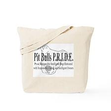 Pit Bulls P.R.I.D.E. Tote Bag