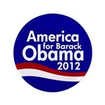 America for Barack Obama 2012 Big Button