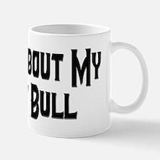 Ask Me About My Pit Bull Mug