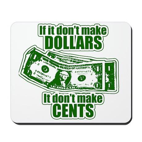Dollars Mousepad