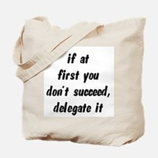 Delegate it Tote Bag
