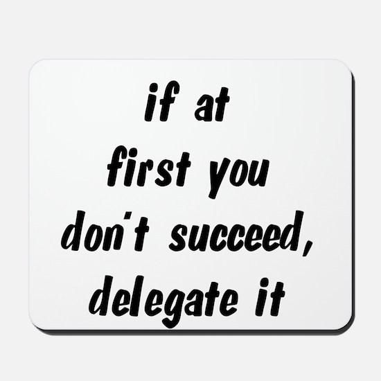 Delegate it Mousepad