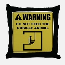 Do Not Feed The Cubicle Animal Throw Pillow