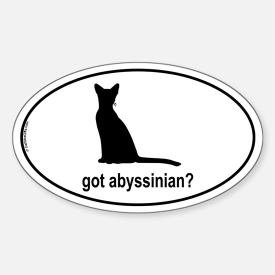 Got Abyssinian? Oval Decal
