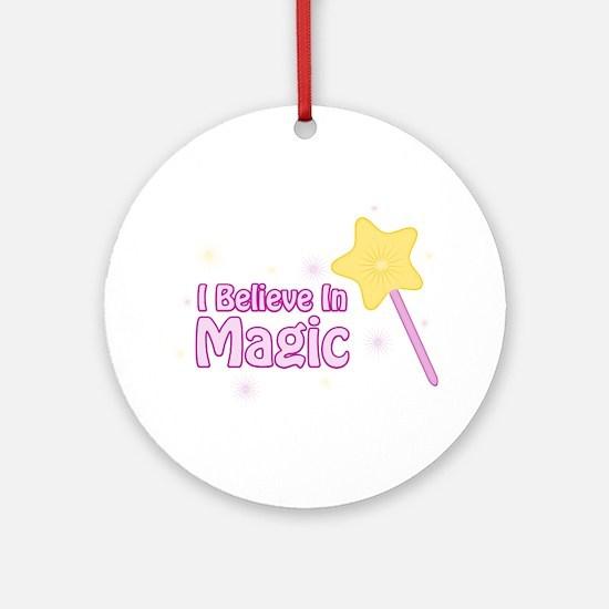 I Believe In Magic Ornament (Round)