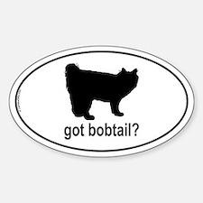 Got Bobtail? Oval Decal