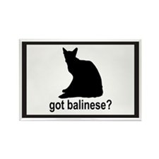 Got Balinese? Rectangle Magnet